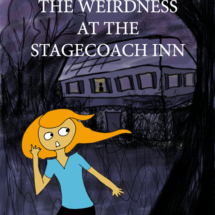 25. The Weirdness at the Stagecoach Inn: Part 1