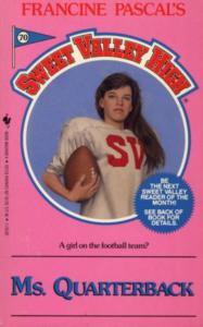 70. Ms. Quarterback