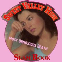 Slam Book Award: Most Obnoxious Death