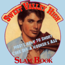 Slam Book Award: Most Likely to Snort Coke Off a Hooker's Ass