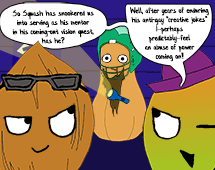 58. Mango and Coconut begin teaching Squash, with vengeful motives
